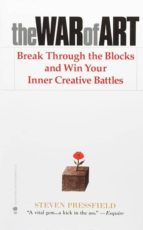 El libro de The war of art: break through the blocks and win your inner creative battles autor STEVEN PRESSFIELD EPUB!