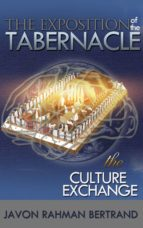 the exposition of the tabernacle (ebook)-javon rahman bertrand-9781937400323