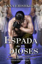 espada de los dioses (edición en español) (ebook)-anna erishkigal-9781943036523