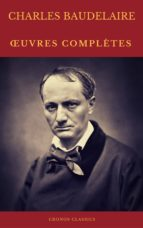 charles baudelaire œuvres complètes (cronos classics) (ebook) charles baudelaire cronos classics 9782378074623