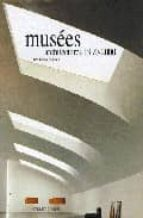Musees architectures 1990-2000 Descargas gratis ebook pdf