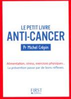 petit livre de - anti-cancer (ebook)-michel crépin-9782754070423