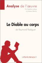 le diable au corps de raymond radiguet (analyse de l'oeuvre) (ebook)-9782806219923