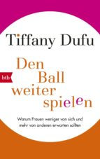 den ball weiterspielen (ebook)-tiffany dufu-9783641176723