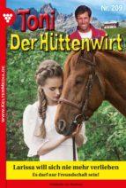 toni der hüttenwirt 209 – heimatroman (ebook)-friederike von buchner-9783740933623