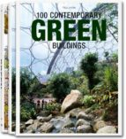 100 contemporary green buildings philip jodidio 9783836541923