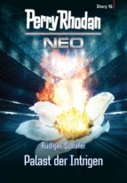 perry rhodan neo story 16: palast der intrigen (ebook) rüdiger schäfer 9783845349923