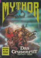 MYTHOR 120: DAS CRUSENRIFF