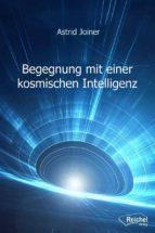 begegnung mit einer kosmischen intelligenz (ebook)-9783946433323