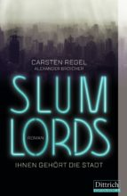 slumlords (ebook) carsten regel alexander broicher 9783947373123
