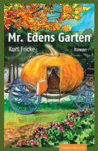 mr. edens garten (ebook) 9783954623723