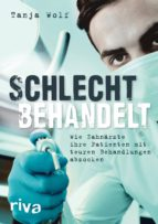 schlecht behandelt (ebook)-tanja wolf-9783959719223