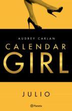 calendar girl. julio (edición mexicana) (ebook)-audrey carlan-9786070738623