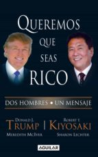 queremos que seas rico (ebook)-donald trump-9786071116123