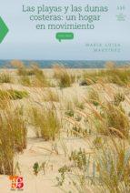 las playas y dunas costeras (ebook)-maria luisa martinez-9786071603623
