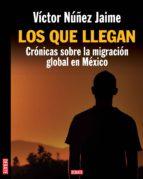 LOS QUE LLEGAN (EBOOK)