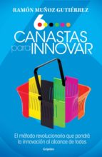 seis canastas para innovar (ebook)-ramon muñoz gutierrez-9786073152723