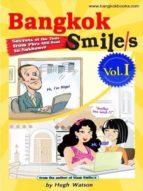 Bangkok Smile/s Volume I (English Edition)