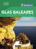 islas baleares (la guía verde weekend 2016) 9788403515123