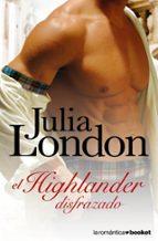 el higlander disfrazado-julia london-9788408072423
