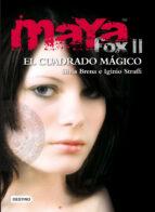 maya fox 2: el cuadrado magico (isla del tiempo plus)-silvia brena-iginio straffi-9788408091523