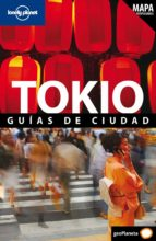 tokio 2011: guias de ciudad (lonely planet) 9788408097723
