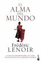 el alma del mundo-frederic lenoir-9788408151623