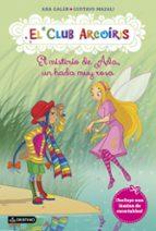 el club arcoiris 7 :misterio de ada , un hada muy rosa ana galan gustavo mazali 9788408161523