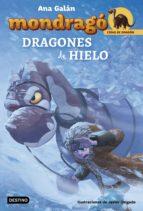 mondragó. dragones de hielo (ebook) ana galan 9788408184423
