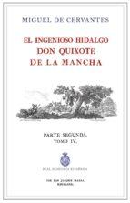el quijote de la rae - tomo 4 (ed. ilustrada e impresa por ibarra , 1780)-miguel de cervantes saavedra-9788415131823