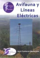 avifauna y líneas eléctricas-jesus trashorras montecelos-9788415270423