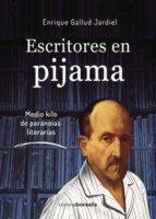 escritores en pijama (ebook)-enrique gallud jardiel-9788415465423