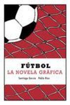 futbol santiago garcia pablo rios 9788415685623