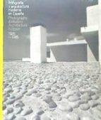 fotografia y arquitectura moderna en españa 1925- 1965 (castellano- ingles)-9788415691723