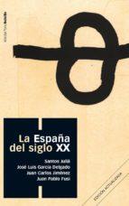 LA ESPAÑA DEL SIGLO XX (EBOOK)