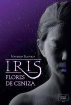 iris, flores de ceniza (ebook) maurizio temporin 9788415854623