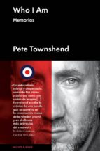 who i am: memorias pete townshend 9788415996323