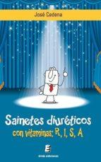 sainetes diureticos con vitaminas r,i,s,a-jose cedena sanchez-cabezudo-9788416085323