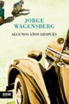 algunos años después-jorge wagensberg-9788416245123
