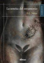 la sonrisa del estramonio-d. j. nuñez-9788416341023