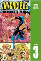 invencible: ultimate collection  (vol. 03) robert kirkman 9788416486823