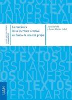 la mecánica de la escritura creativa: en busca de una voz propia (ebook) 9788416599523