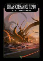 en las sombras del tiempo (ebook)-h.p. lovecraft-9788416637423