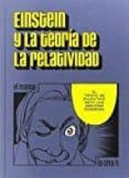 einstein y la teoria de la relatividad (el manga) albert einstein 9788416763023