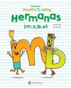 escuela de las letras. hermanas (m,n,b,v)-susana peix-xavi ramiro-9788417091323
