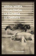 la sonrisa de darwin anna maria villalonga 9788417181123