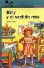 billy y el vestido rosa (2ª ed.)-anne fine-9788420448923