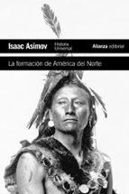 la formacion de america del norte isaac asimov 9788420609423