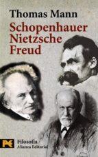 schopenhauer, nietzsche, freud-thomas mann-9788420639123
