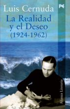 la realidad y el deseo (1924-1962)-luis cernuda-9788420643823